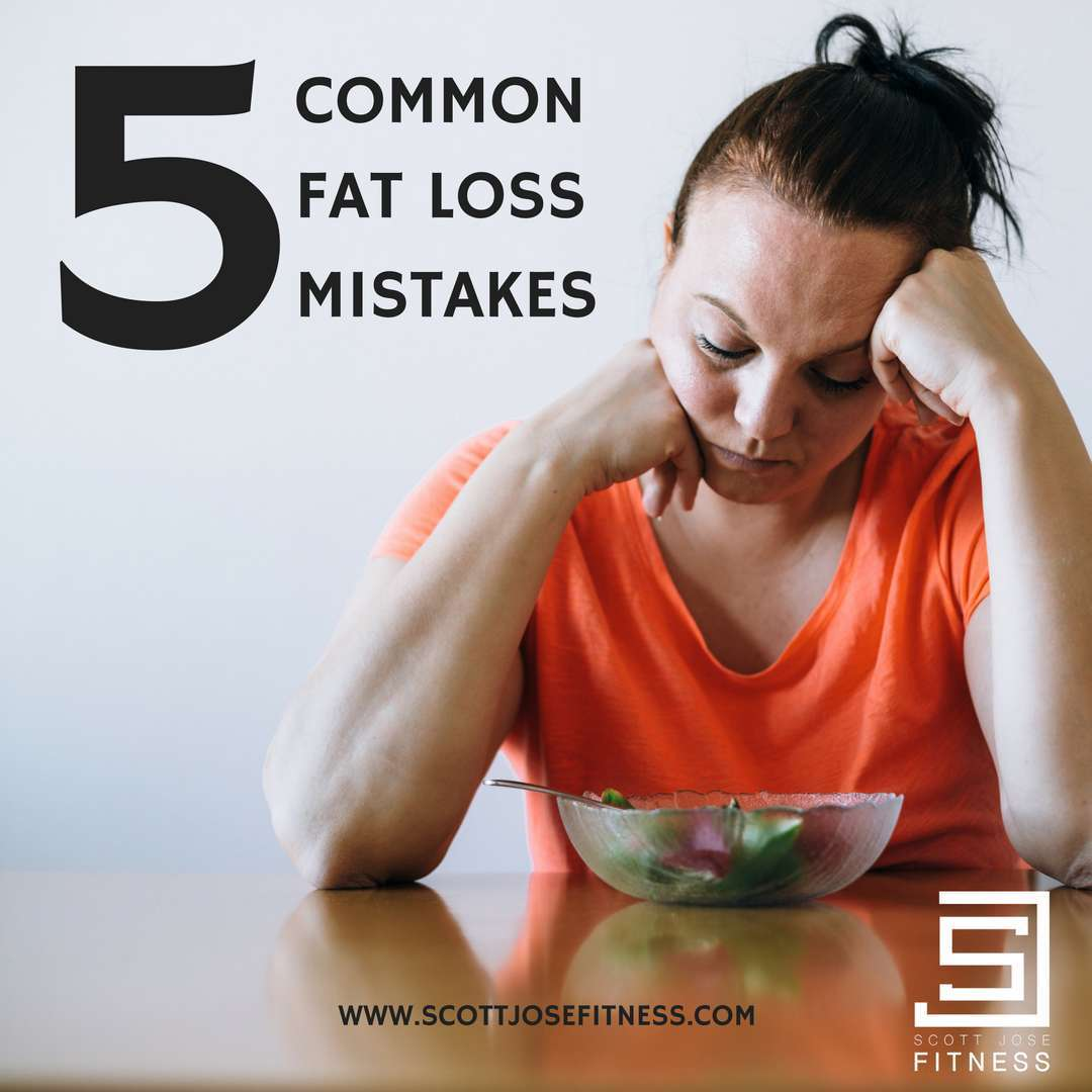 5 Common Fat Loss Mistakes